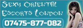 Sexy Oriental Escorts London